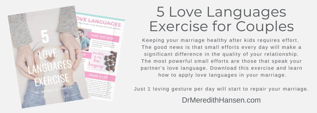 5 Love Languages Exercise - Dr. Meredith Hansen