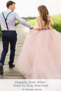 Happily Ever After: How to Stay Happily Married