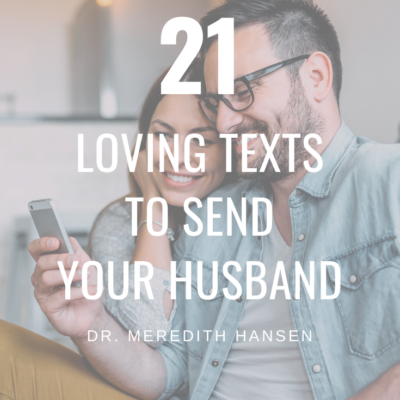 21 Loving Texts to Send Your Husband